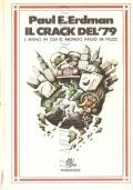 Il crack del '79: l'anno in cui il mondo andò in pezzi (NARRATIVA AMERICANA – PAUL E. ERDMAN – FANTAPOLITICA) OMAGGIO