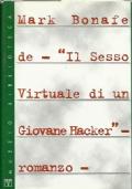 Il sesso virtuale di un giovane hacker