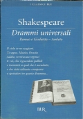 Drammi universali - Romeo e Giulietta - Amleto.