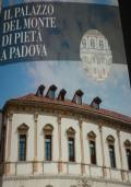Il Palazzo del Monte di Pietà a Padova