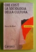 che cos'e' la sociologia della cultura