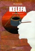 Kelefa - La prova del pozzo
