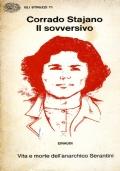 IL SOVVERSIVO Vita e morte dell'anarchico Serantini