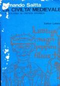 La civiltà medioevale  Antologia di critica storica