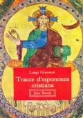Tracce d'esperienza cristiana e altri scritti