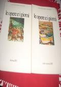 LE OPERE E I GIORNI - INVERNO 1985 e STATE . AUTUNNO 1985