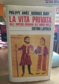 La vita privata. Vol.1: Dall'Impero Romano all'anno Mille