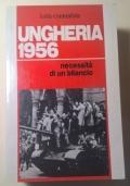 UNGHERIA 1956 NECESSITA' DI UN BILANCIO