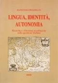 Lingua, identità, autonomia. Ricerche e riflessioni sociologiche sulla questione friulana