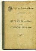 REGISTRO ITALIANO NAVALE - NOTE INFORMATIVE SULLA STAZZATURA DELLE NAVI - 1947