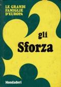 Le grandi famiglie d'europa - Gli Sforza.