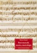 Beni musicali, musica, musicologia