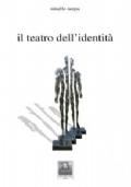 Il teatro dell'identita'