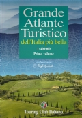 Grande atlante turistico dell'Italia più bella - Primo volume