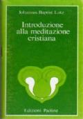 Introduzione alla meditazione cristiana