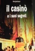Il Casinò e i Suoi Segreti