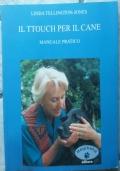 IL TTOUCH PER IL CANE manuale pratico