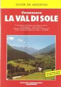 Conoscere la Val di Sole (GUIDE � VIAGGI � ITINERARI � ESCURSIONI)