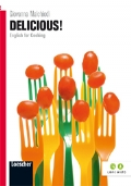DELICIOUS! English for cooking + materiali online