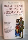 Storia e leggende di briganti e brigantesse.