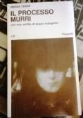 IL PROCESSO MURRI-  con uno scritto di Mauro Bolognini