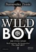 The bad boy + The wild boy
