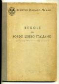 REGISTRO ITALIANO NAVALE - REGOLE DEL BORDO LIBERO ITALIANO - ANNI '40