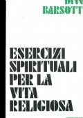 ESERCIZI SPIRITUALI PER LA VITA RELIGIOSA