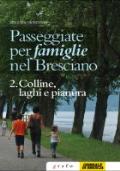 PASSEGGIATE PER FAMIGLIE NEL BRESCIANO vol.2