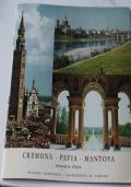 Cremona. Pavia. Mantova