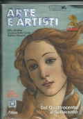 Arte e artisti. Con espansione online. Per le Scuole superiori DAL QUATTROCENTO AL SETTECENTO
