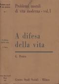 A difesa della vita. IV edizione.