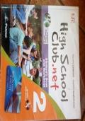 High School Club.net. Student's Book-Workbook. Vol.2