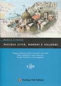 Piccole città, borghi e villaggi