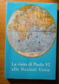 La visita di Papà Paolo VI alle nazioni unite