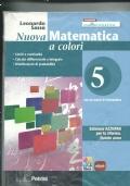 Nuova Matematica a colori  con elementi di informatica Edizione Azzurra per la riforma Quinto anno