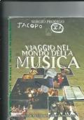 Viaggio nel mondo della musica teoria, strumenti, forme, storia e discipline
