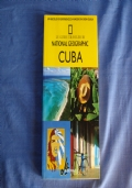 NATIONAL GEOGRAPHIC GUIDE N.15 CUBA - IL GIORNALE
