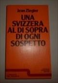Una svizzera al di sopra di ogni sospetto