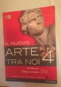 Il nuovo Arte tra noi 4. Dal Barocco all'Impressionismo