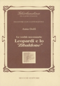 Le verita' necessarie : Leopardi e lo Zibaldone