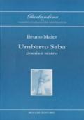 Umberto Saba : poesia e teatro