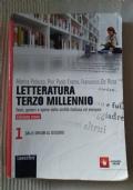 Letteratura terzo millennio 1. Temi, generi e opere della civiltà italiana ed europea.