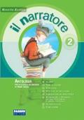 IL NARRATORE 2 +LEGGIMI/IN ALTRE PAROLE+ QUADERNO 2+LA LETTERATURA E OLTRE