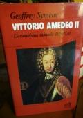 Vittorio Amedeo II. l'assolutismo sabaudo 1675 / 1730