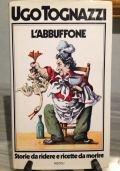 L'Abbuffone - Storie da ridere e ricette da morire