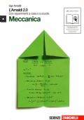 Meccanica - L'Amaldi 2.0 con esperimenti a casa e a scuola