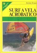 Surf a vela acrobatico (SPORT – MANUALI)