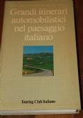 Grandi itinerari automobilistici nel paesaggio italiano
