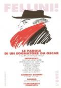 Fellini Le parole di un sognatore da Oscar (CINEMA ITALIANO – PERSONAGGI – FEDERICO FELLINI)